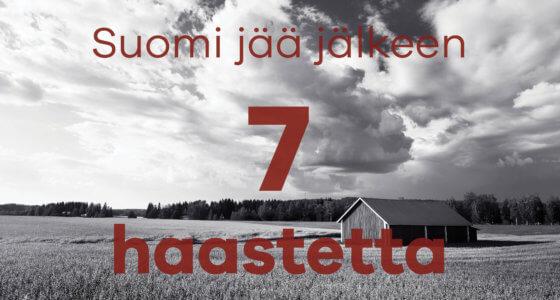 Suomen 7 haastetta III: Suomi jää jälkeen elintasossa, koulutuksessa ja kansanterveydessä