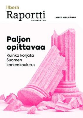 Lataa: Korkeakouluraportti - Paljon opittavaa